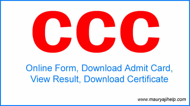 CCC Online Form, Download Admit Card, View Result, Download Certificate